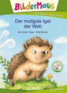 Ann-Katrin Heger: Bildermaus - Der mutigste Igel der Welt, Buch