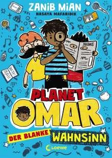 Zanib Mian: Planet Omar (Band 2) - Der blanke Wahnsinn, Buch