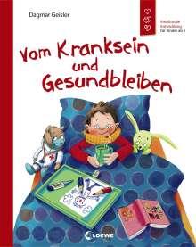 Dagmar Geisler: Vom Kranksein und Gesundbleiben, Buch