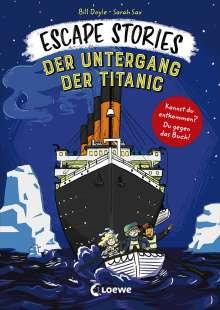 Bill Doyle: Escape Stories - Der Untergang der Titanic, Buch