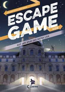 Rémi Prieur: Escape Game Kids - Auf der Spur der Mona Lisa, Buch