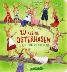 Hans-Christian Schmidt: 10 kleine Osterhasen, Buch