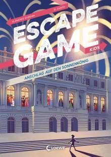 Clémence Gueidan: Escape Game Kids - Anschlag auf den Sonnenkönig, Buch