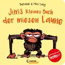 Suzanne Lang: Jims kleines Buch der miesen Laune, Buch