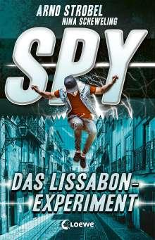 Arno Strobel: SPY (Band 5) - Das Lissabon-Experiment, Buch