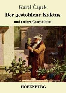 Karel Capek: Der gestohlene Kaktus und andere Geschichten, Buch