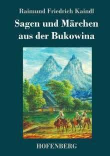 Raimund Friedrich Kaindl: Sagen und Märchen aus der Bukowina, Buch