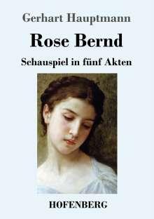 Gerhart Hauptmann: Rose Bernd, Buch