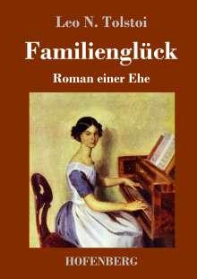 Leo N. Tolstoi: Familienglück, Buch