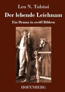 Leo N. Tolstoi: Der lebende Leichnam, Buch