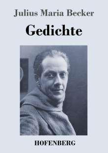 Julius Maria Becker: Gedichte, Buch