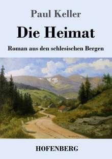 Paul Keller: Die Heimat, Buch