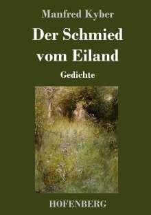 Manfred Kyber: Der Schmied vom Eiland, Buch