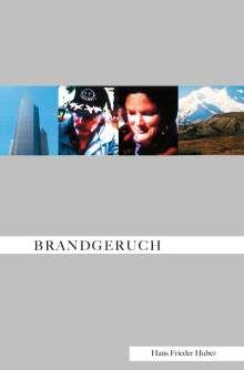 Hans Frieder Huber: Brandgeruch, Buch
