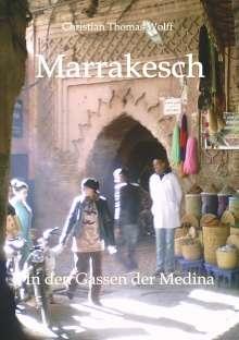 Christian Thomas Wolff: Marrakesch, Buch