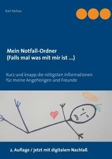 Karl Nohau: Mein Notfall-Ordner (Falls mal was mit mir ist ...), Buch