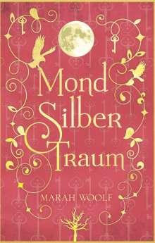 Marah Woolf: MondSilberTraum, Buch