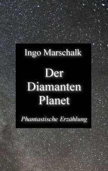 Ingo Marschalk: Der Diamantenplanet, Buch