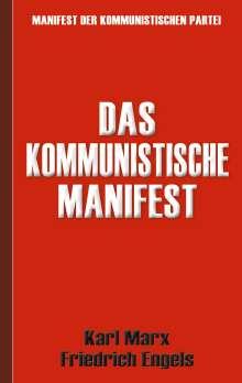 Karl Marx: Das Kommunistische Manifest | Manifest der Kommunistischen Partei, Buch
