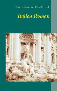 Lisi Schuur: Italien Roman, Buch