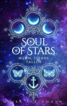 Anika Ackermann: Soul of Stars, Buch