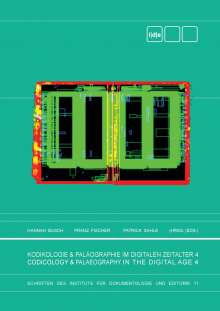 Kodikologie und Paläographie im Digitalen Zeitalter 4, Buch