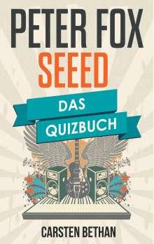 Carsten Bethan: Peter Fox und Seeed, Buch
