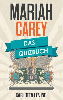 Carlotta Levino: Mariah Carey, Buch