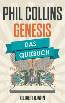 Oliver Bjarn: Phil Collins und Genesis, Buch