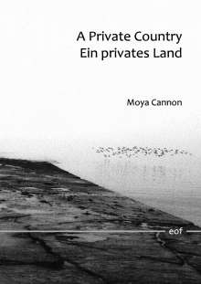 Moya Cannon: A Private Country - Ein privates Land, Buch