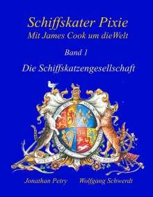Wolfgang Schwerdt: Schiffskater Pixie, Mit James Cook um die Welt, Buch
