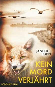 Janette John: Kein Mord verjährt, Buch