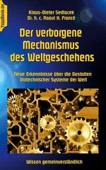 Raoul H. Francé: Der verborgene Mechanismus des Weltgeschehens, Buch