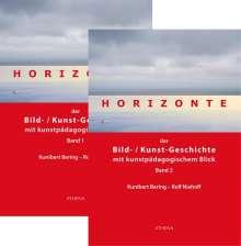 Kunibert Bering: Horizonte der Bild-Kunstgeschichte mit kunstpädagogischem Blick 1 + 2, Buch