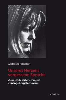 Anette Horn: Unseres Herzens vergessene Sprache, Buch