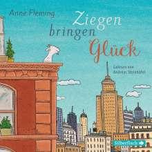 Anne Fleming: Ziegen bringen Glück, 2 CDs
