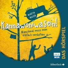 Martin Muser: Kannawoniwasein 01. Manchmal muss man einfach verduften (Hörspiel), 2 CDs