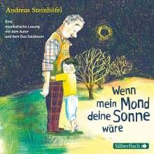 Andreas Steinhöfel: Wenn mein Mond deine Sonne wäre, CD
