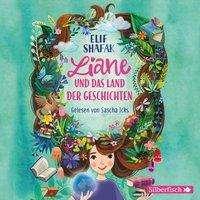 Elif Shafak: Liane und das Land der Geschichten, 2 CDs