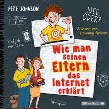 Pete Johnson: Wie man seinen Eltern das Internet erklärt (Eltern 4), 3 CDs
