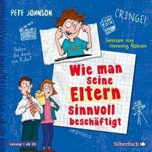 Pete Johnson: Wie man seine Eltern sinnvoll beschäftigt (Eltern 5), 3 CDs