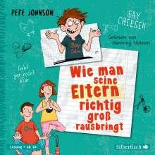 Pete Johnson: Wie man seine Eltern richtig groß rausbringt, 3 CDs