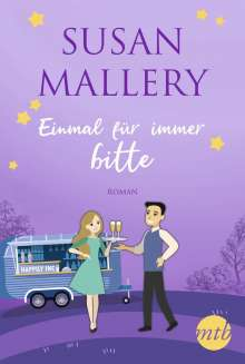 Susan Mallery: Einmal für immer, bitte, Buch