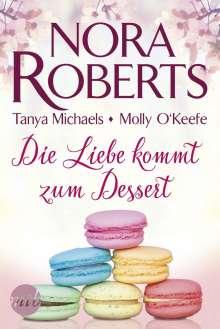 Nora Roberts: Die Liebe kommt zum Dessert, Buch