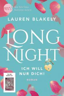 Lauren Blakely: Long Night - Ich will nur dich!, Buch