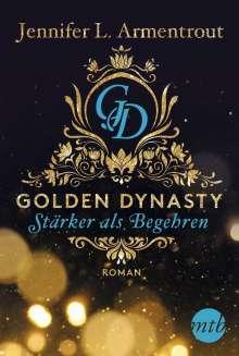 Jennifer L. Armentrout: Golden Dynasty - Stärker als Begehren, Buch