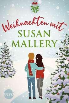 Susan Mallery: Weihnachten mit Susan Mallery, Buch