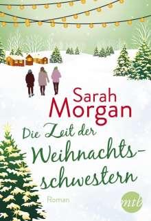 Sarah Morgan: Die Zeit der Weihnachtsschwestern, Buch