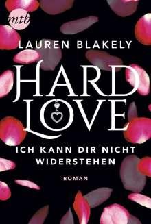 Lauren Blakely: Hard Love - Ich kann dir nicht widerstehen!, Buch