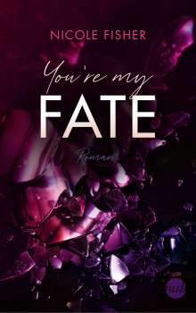 Nicole Fisher: You're my Fate, Buch